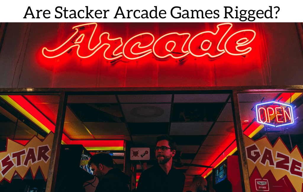 Are Stacker Arcade Games Rigged?