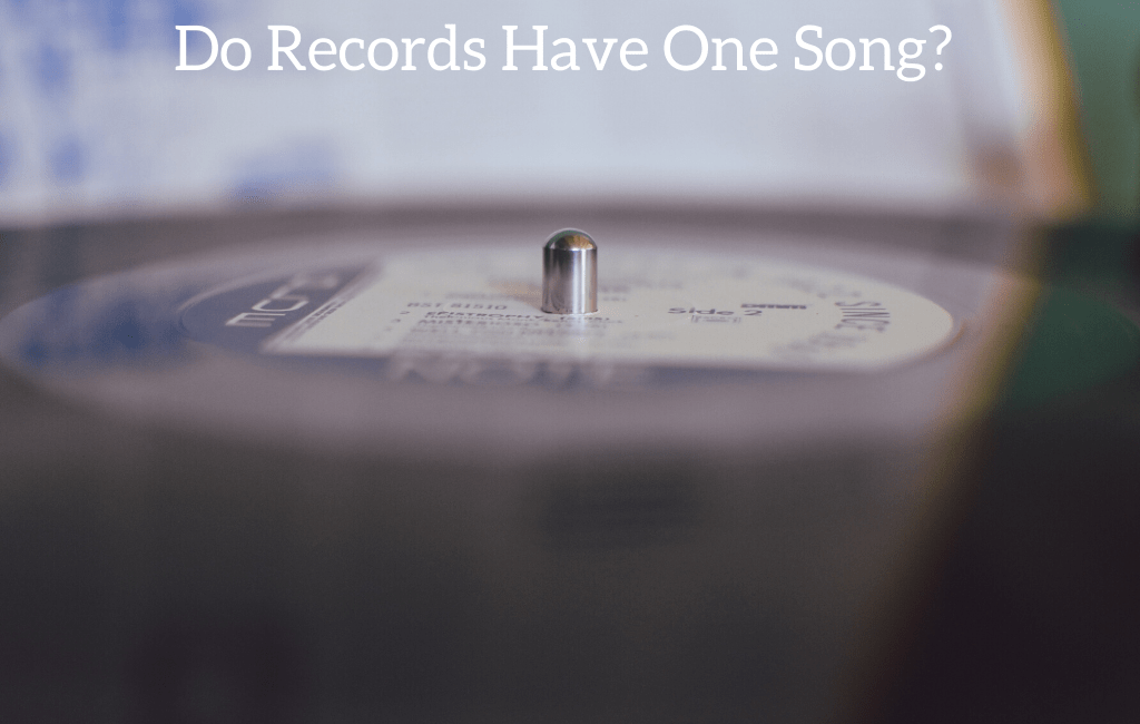 Do Records Have One Song?
