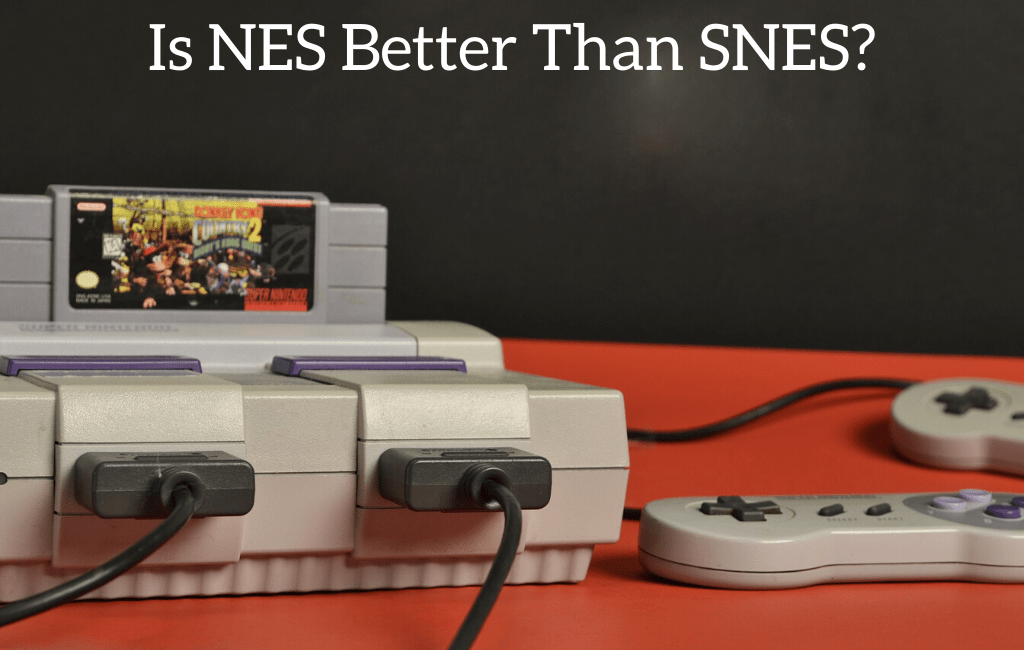 Is NES Better Than SNES?