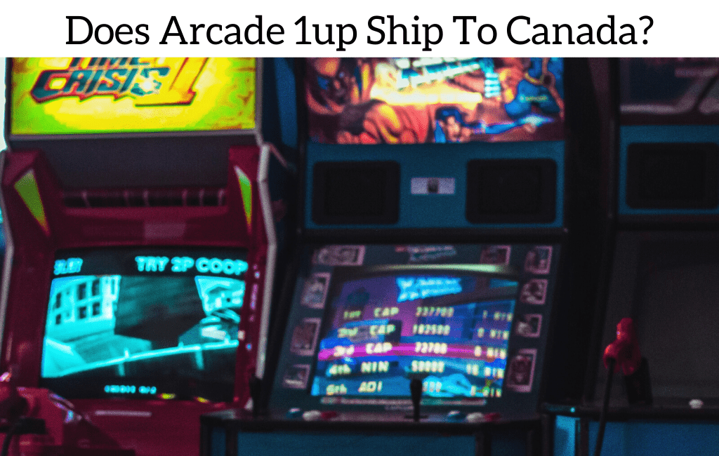 Does Arcade 1up Ship To Canada?