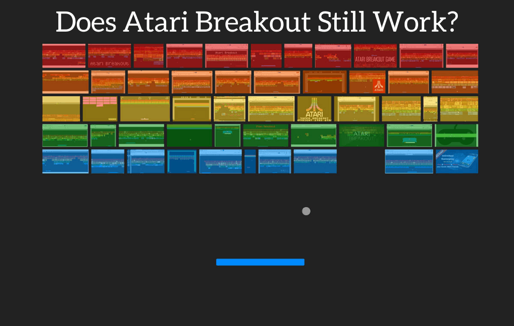 Does Atari Breakout Still Work?