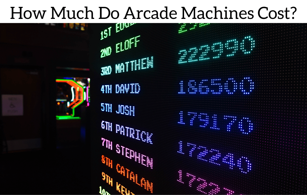 How Much Do Arcade Machines Cost?