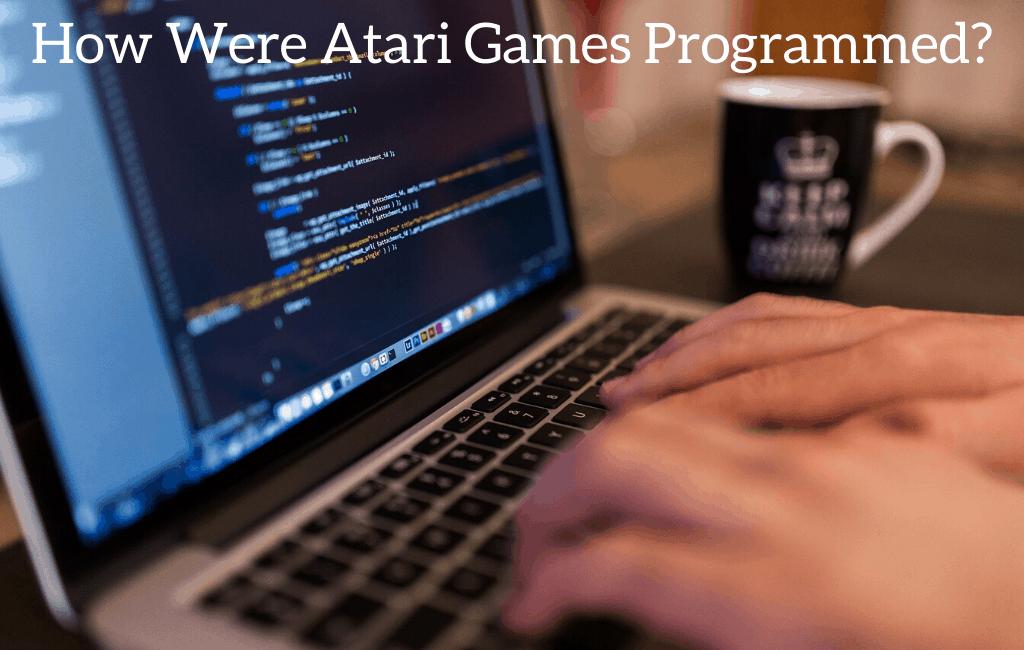 How Were Atari Games Programmed?