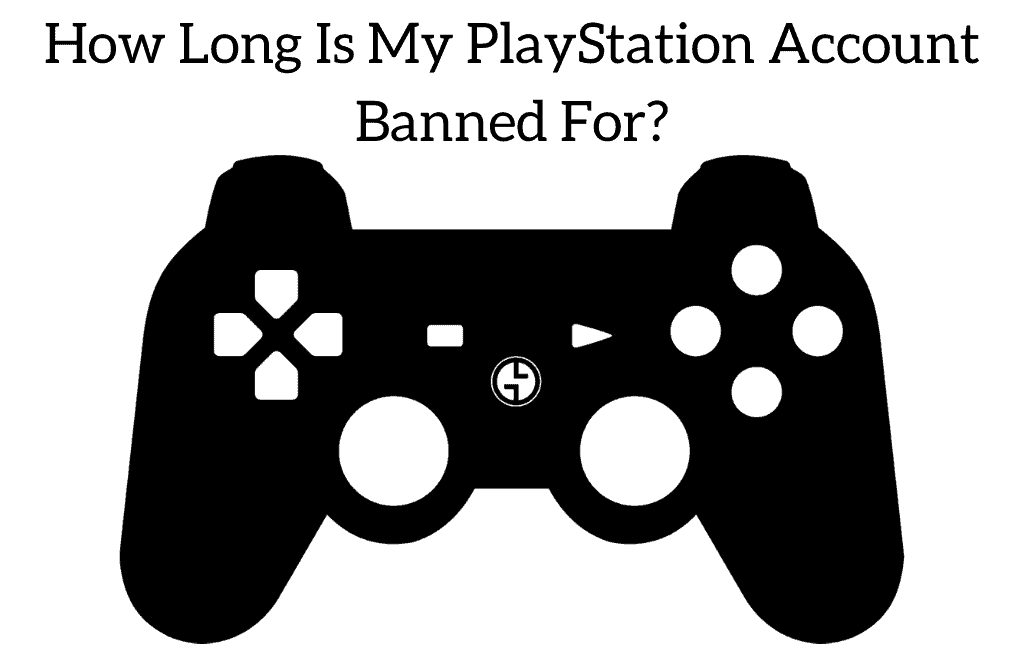 How Long Is My PlayStation Account Banned For?