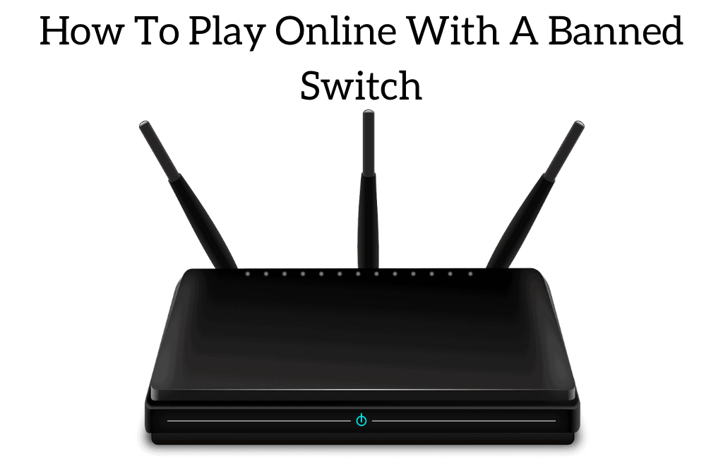How To Play Online With A Banned Switch Does Anything Work Retro Only