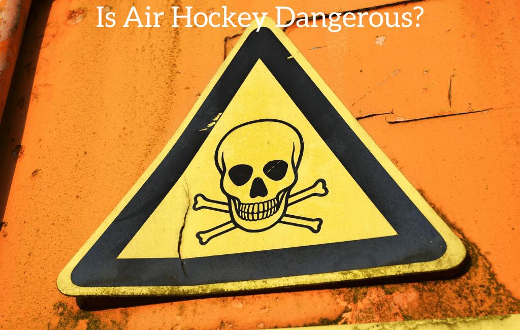 Is Air Hockey Dangerous?
