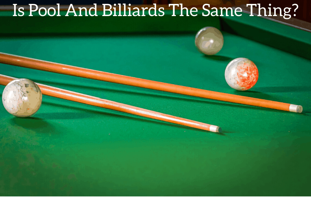 Is Pool And Billiards The Same Thing?