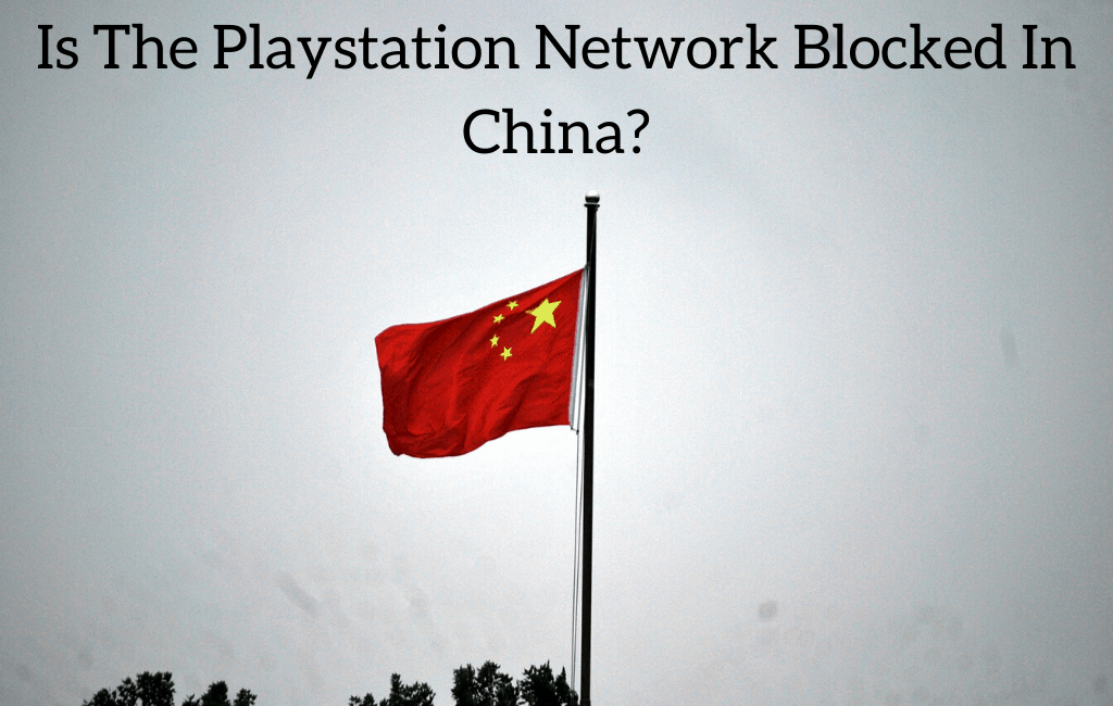 Is The Playstation Network Blocked In China?