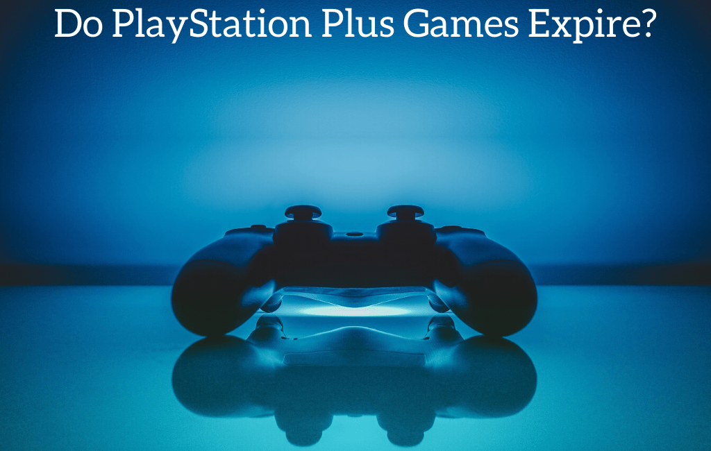 Do PlayStation Plus Games Expire?