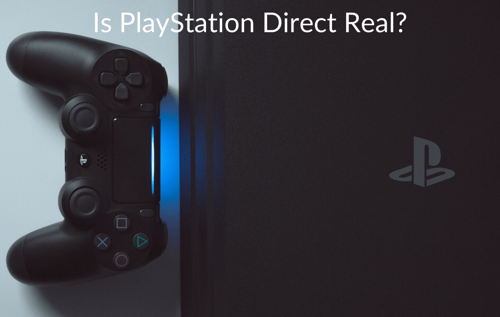 Is PlayStation Direct Real?