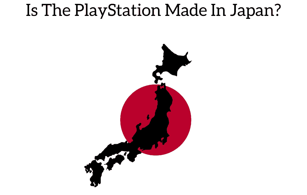 Is The PlayStation Made In Japan?