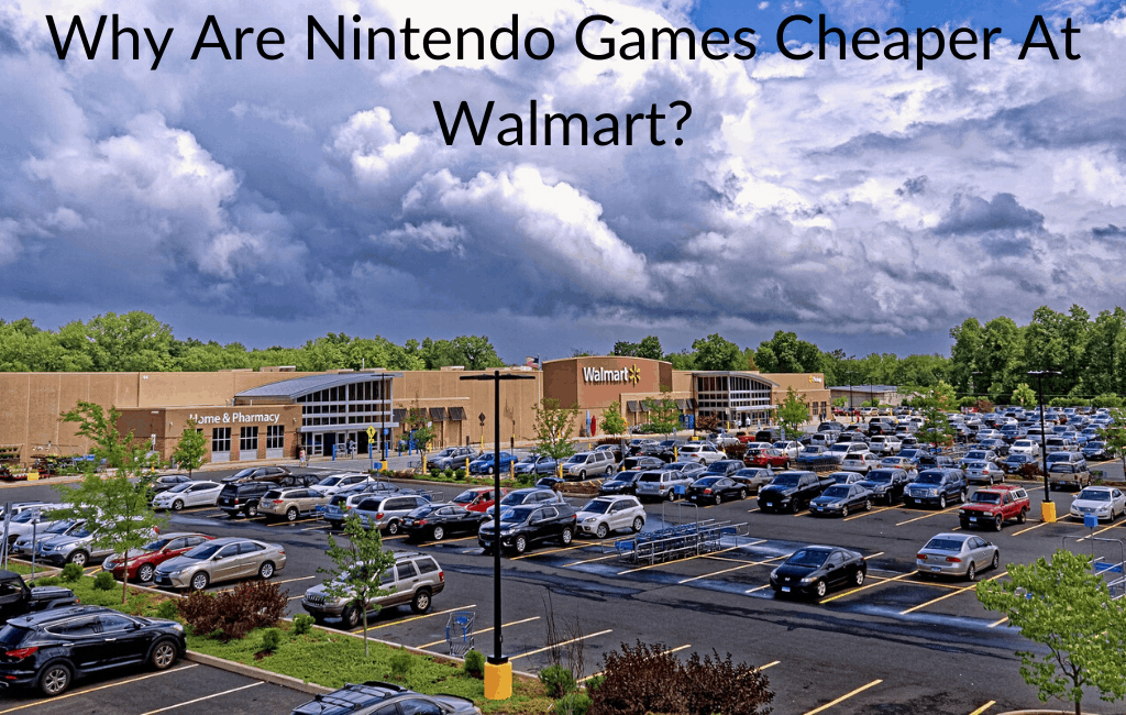 Why Are Nintendo Games Cheaper At Walmart?