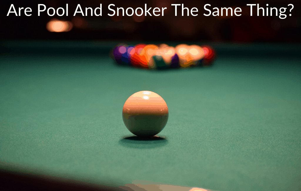 Are Pool And Snooker The Same Thing?