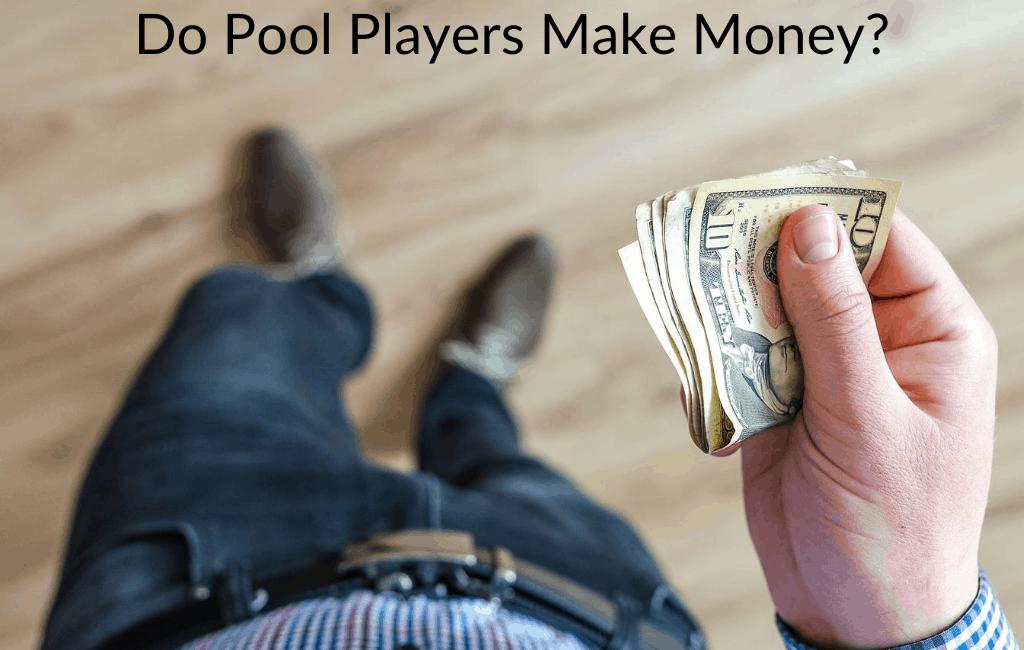 Do Pool Players Make Money?