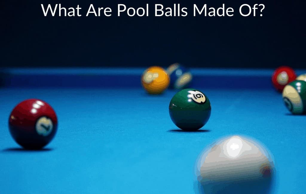 What Are Pool Balls Made Of?