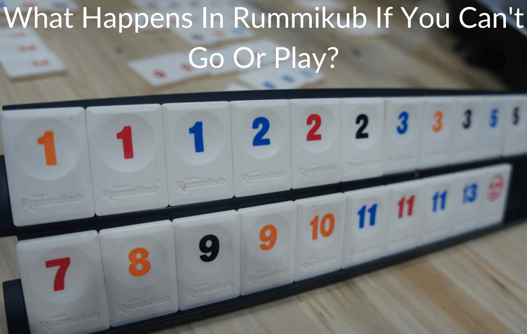 What Happens In Rummikub If You Can't Go Or Play?