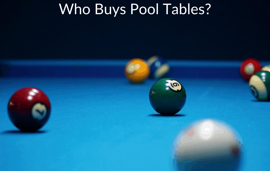 Who Buys Pool Tables?