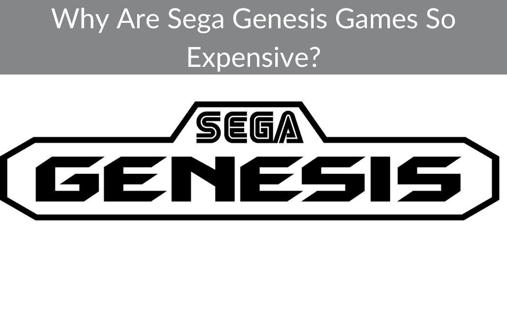 Why Are Sega Genesis Games So Expensive?