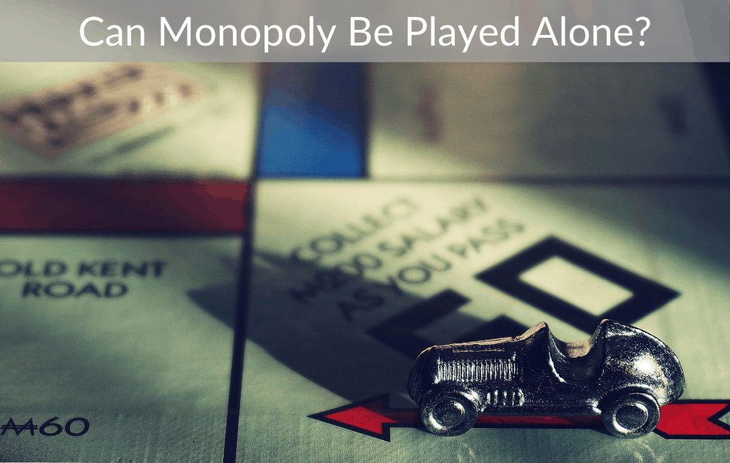 Can Monopoly Be Played Alone?