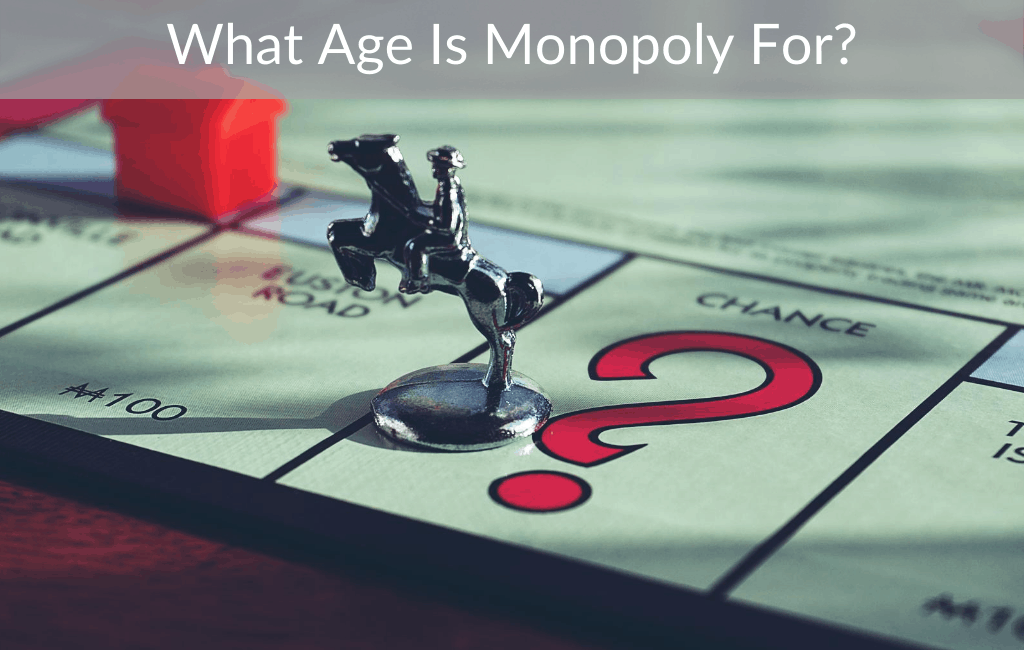 What Age Is Monopoly For?