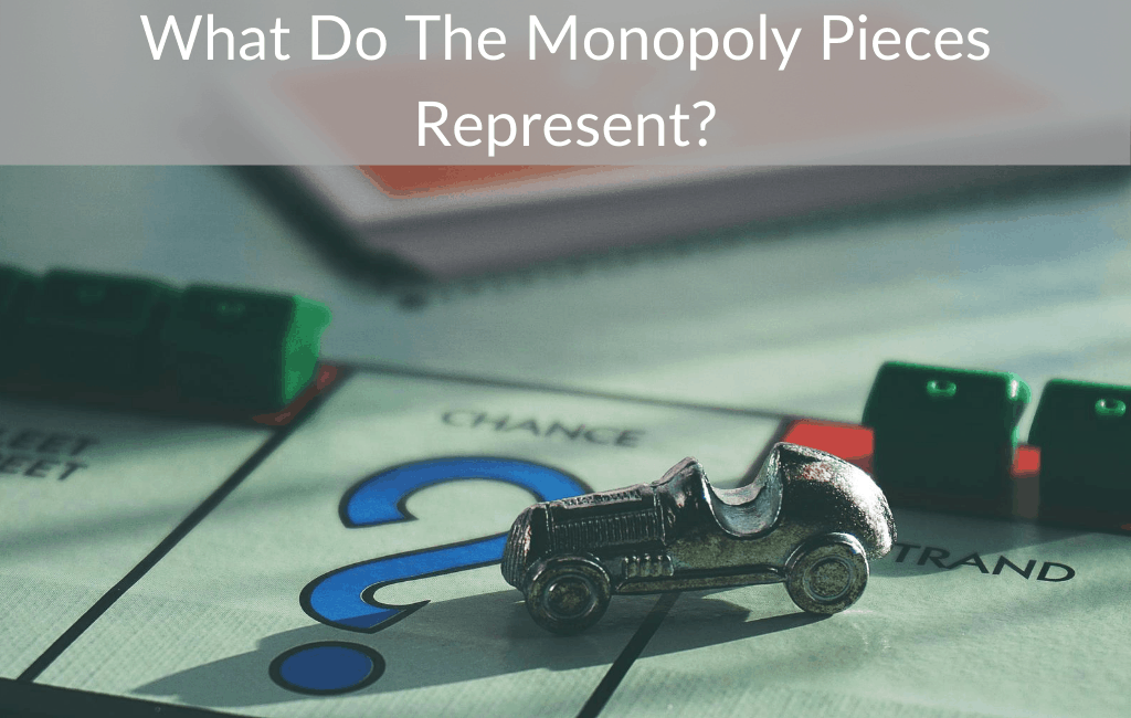 What Do The Monopoly Pieces Represent?