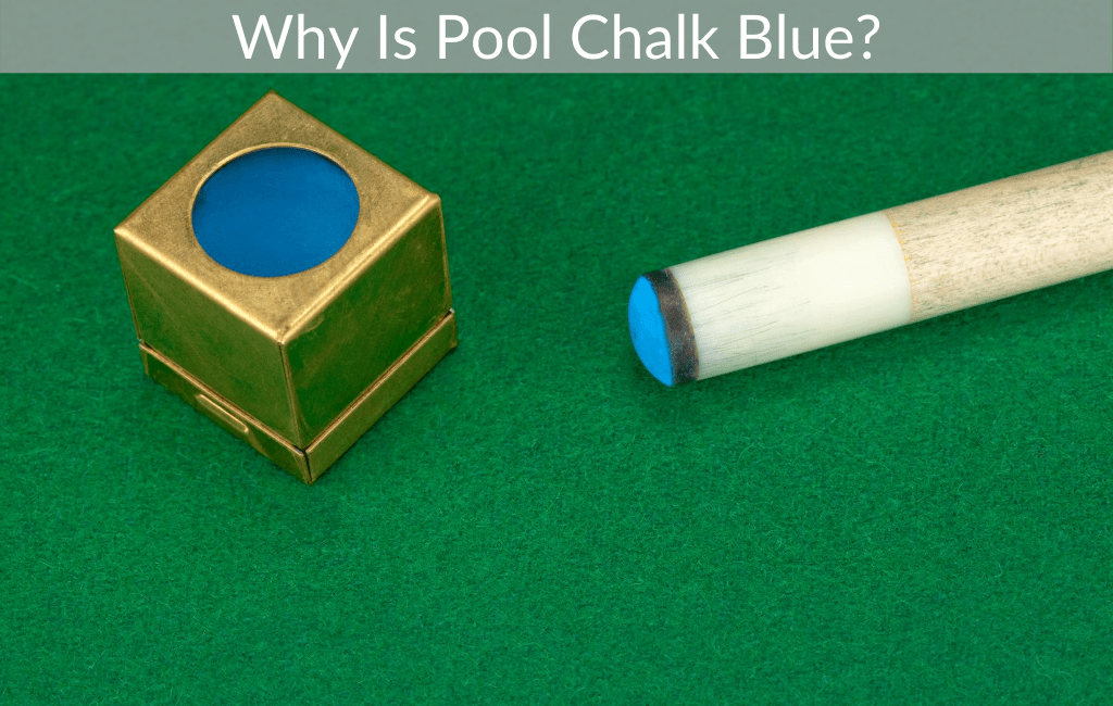 Why Is Pool Chalk Blue?