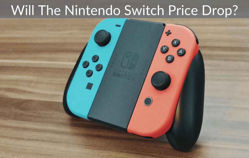 Will The Nintendo Switch Price Drop?