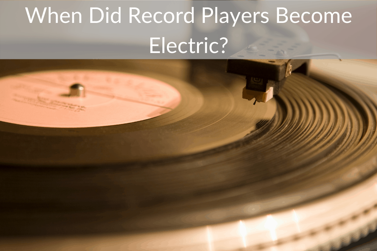 When Did Record Players Become Electric?