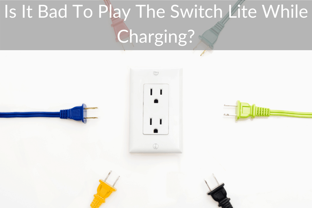 Is It Bad To Play The Switch Lite While Charging?
