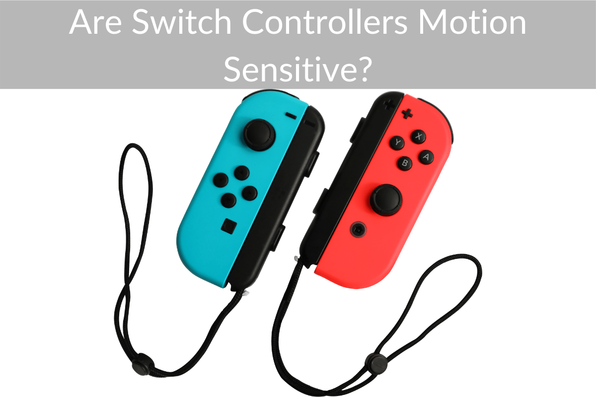 Are Switch Controllers Motion Sensitive?