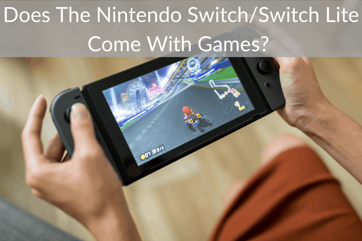 Does The Nintendo Switch/Switch Lite Come With Games?